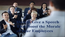 How to Give a Speech That Will Boost the Morale of Your Employees