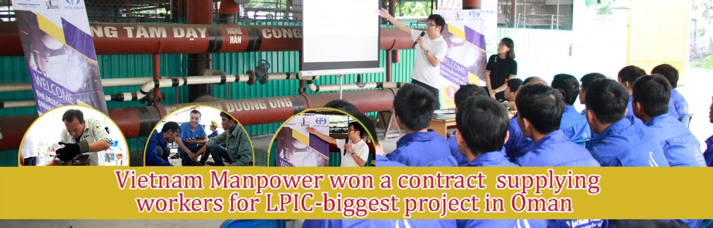 VIETNAM MANPOWER SUPPLIED NAM KINH MIDDLE EAST COMPANY ON LPIC PROJECT