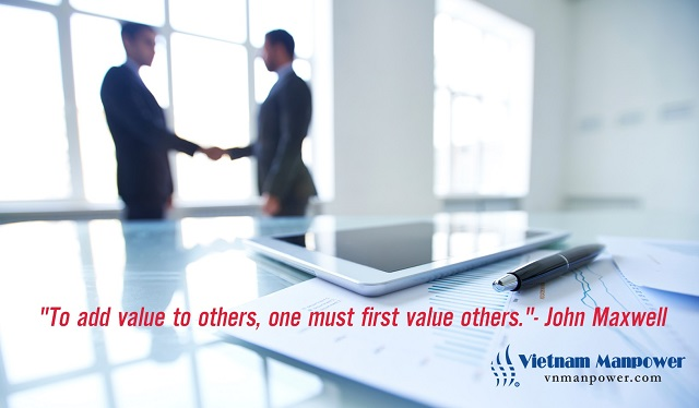 To add value to others, one must first value others